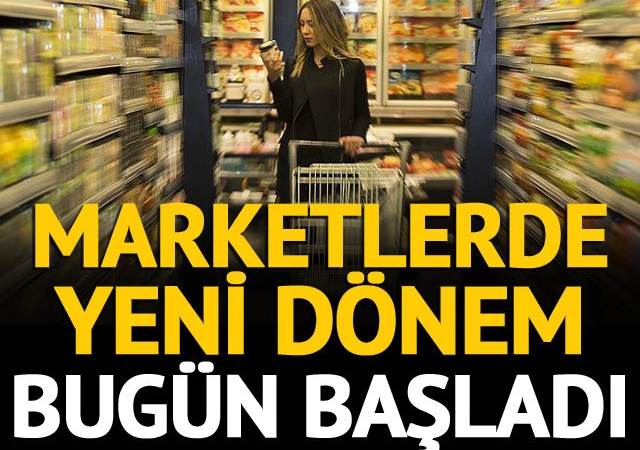 Marketlerde yeni dönem başladı! Hangi ürünler satılmayacak?