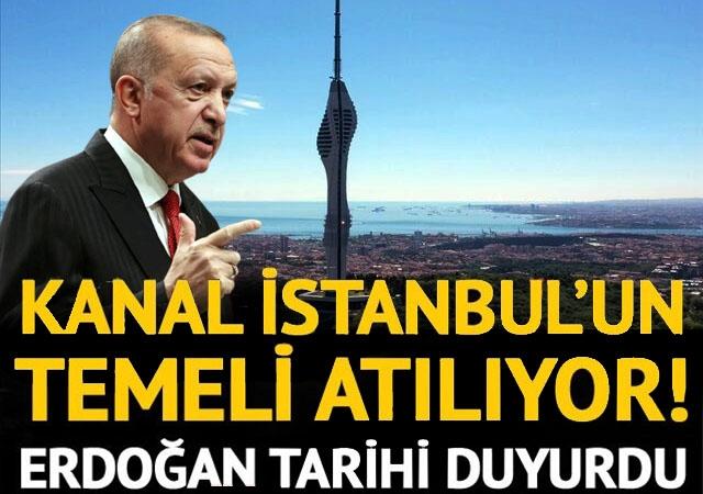 Cumhurbaşkanı Erdoğan'dan Kanal İstanbul açıklaması: Haziran sonu temelini atıyoruz