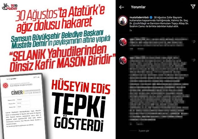 Samsun'da, 30 Ağustos Zafer Bayramı'nda Atatürk'e ağız dolusu hakaret! Hüseyin Edis'ten Tepki!
