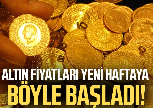 Altın fiyatları yeni haftaya böyle başladı!