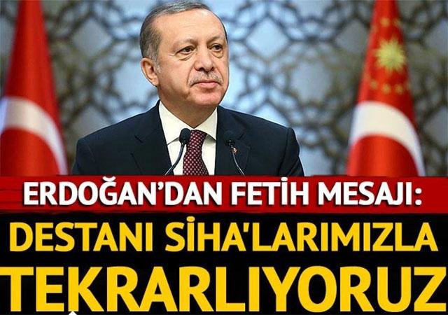 Cumhurbaşkanı Erdoğan'dan Fetih kutlaması mesajı