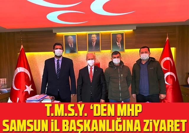 T.M.S.Y. 'den MHP Samsun İl Başkanlığına Ziyaret