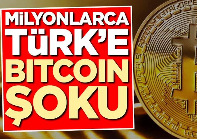Milyonlarca Türk'e Bitcoin şoku!