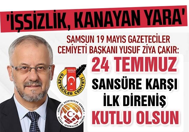 Samsun 19 Mayıs Gazeteciler Cemiyeti'nden '24 TEMMUZ' mesajı