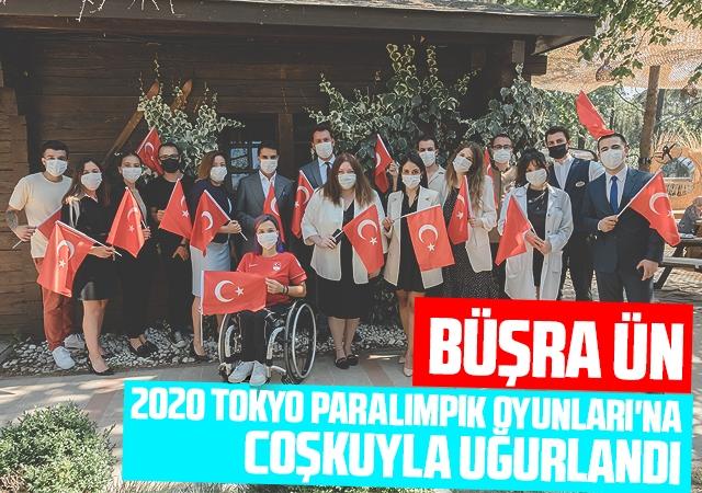 Büşra Ün,  2020 Tokyo Paralimpik Oyunları'na Coşkuyla Uğurlandı