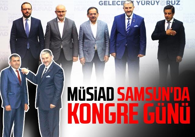 MÜSİAD Samsun'da Kongre Günü