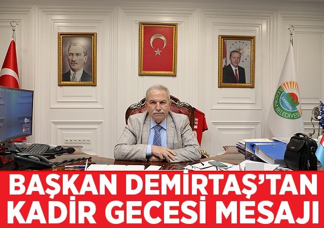 Başkan Demirtaş'tan Kadir Gecesi Mesajı