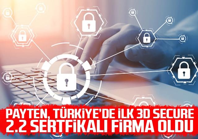 Payten, Türkiye'de ilk 3D Secure 2.2 sertfikalı firma oldu