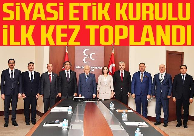 Siyasi Etik Kurulu İlk kez Toplandı.