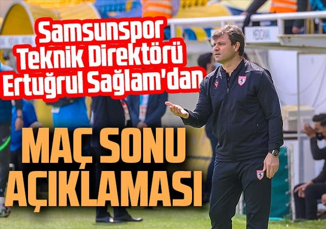 Samsunspor Teknik Direktörü Ertuğrul Sağlam'dan Menemenspor Maçı Sonrası Açıklama