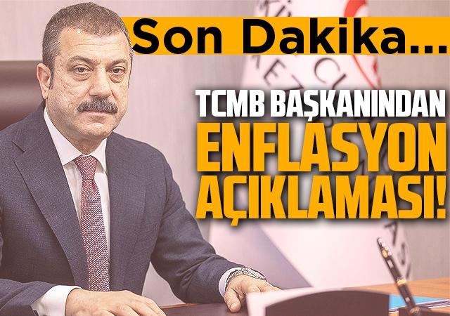 TCMB Başkanı Kavcıoğlu'ndan enflasyon açıklaması!
