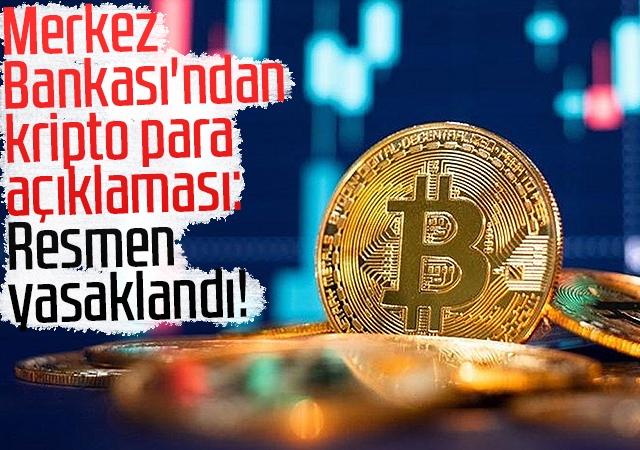 Merkez Bankası'ndan kripto para açıklaması: Resmen yasaklandı!