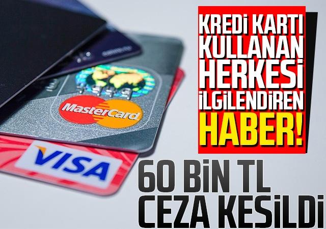 Kredi kartı kullanan herkesi ilgilendiren haber!