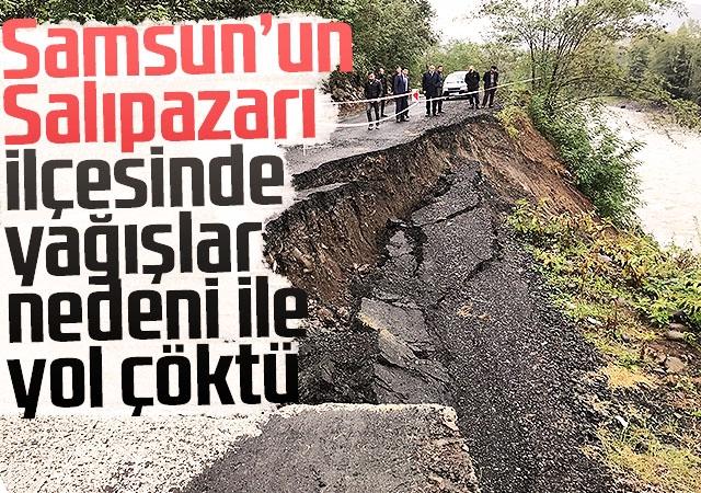Samsun'un Salıpazarı İlçesinde yağışlar nedeni ile yol çöktü.