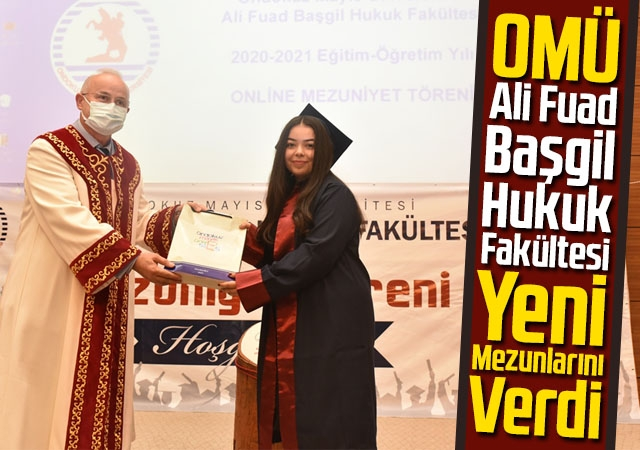 OMÜ Ali Fuad Başgil Hukuk Fakültesi Yeni Mezunlarını Verdi