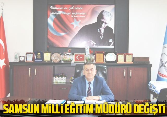 Samsun Milli Eğitim Müdürü Değişti