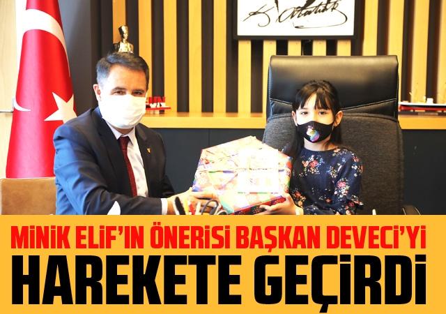 Minik Elif'in önerisi Başkan Deveci'yi  harekete geçirdi